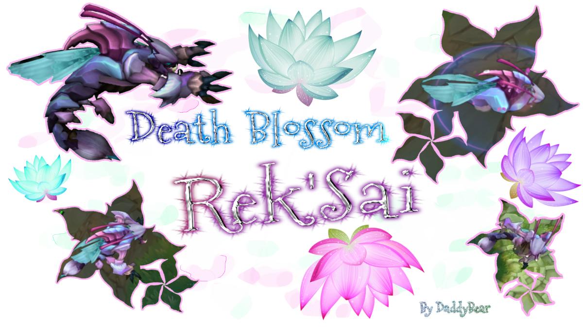 Death Blossom RekSai