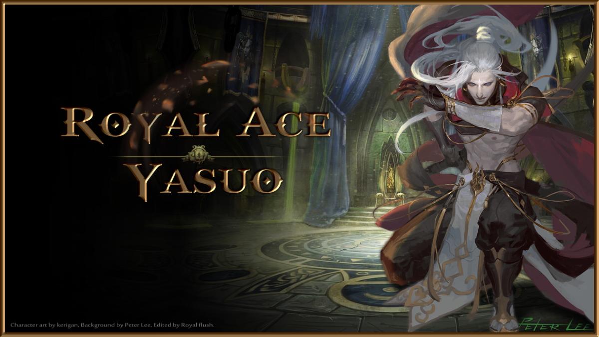 Royal Ace Yasuo